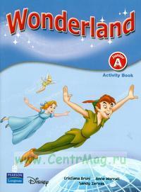 Wonderland. Junior A. Activity Book