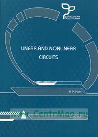 Линейные и нелинейные цепи. Linear and Nonlinear Circuits: Tutorial. (на английском языке)