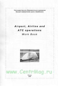Airport, Airline and ATC operations. Work Book