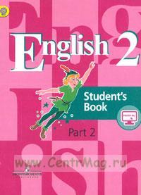 Английский язык. 2 класс. Учебник. В 2-х частях. Часть 2 (5-е изд.)