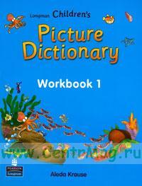 Longman children's Picture dictionary. Workbook 1