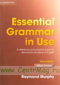 Essential Grammar in Use. Third edition. (without answers)
