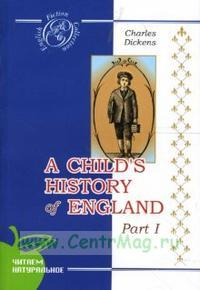 A Child's History of England. Part 1