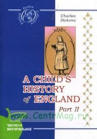 A Child's History of England. Part 2