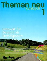 Themen Neu 1. Kursbuch. Lahrwerk fur Deutsch als Fremdsprache + CD