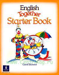 English Together. Starter Book