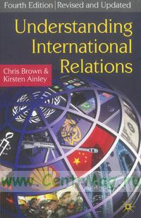 Unerstanding international relations. Fours Edition