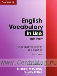 English Vocabulary in Use. Elementary with answers (second edition)