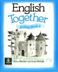 English Together. Action Book 2