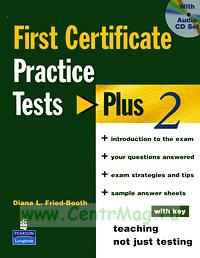 First Certificate Practice Tests Plus 2 + CD