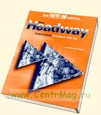 New Headway. Intermediate. Workbook with key (the third edition)