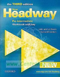 New Headway. Pre-Intermediate. Workbook with key (the third edition)