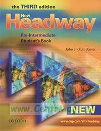 New Headway. Pre-Intermediate. Student`s Book + CD (the third edition)