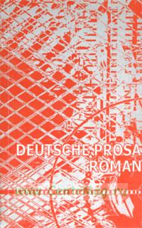 Deutsche prosa. Roman. Lehrwerk fur die Sprachpraxis.Немецкая проза. Роман. Пособие по устной практике