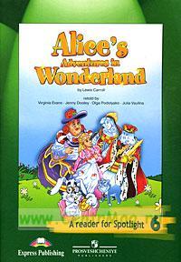 Английский язык. CD 6 класс (1 CD) Английский в фокусе (Reader audio / к книге для чтения). Alice's adventures in Wonderland by Lewis Carroll. Алиса в стране Чудес
