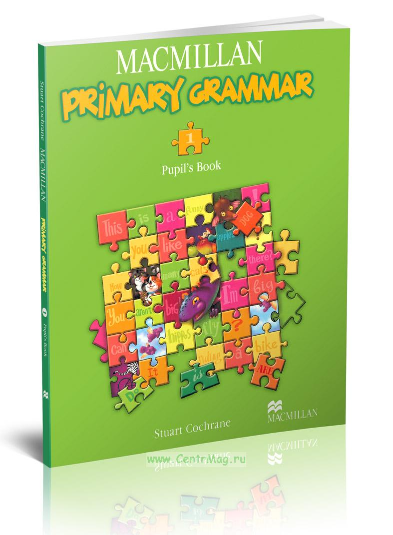 Macmillan Primary Grammar 1. Pupil's book + CD