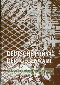Deutshe prosa der gegenwart. Lehrwerk fur die Sprachpraxis. Современная немецкая проза. Пособие по устной и письменной практике (изд. 2-е)