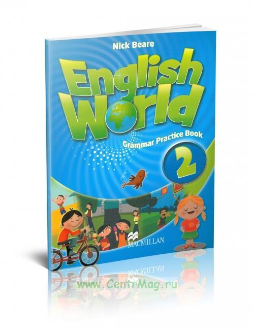 English World. Grammar practice book 2