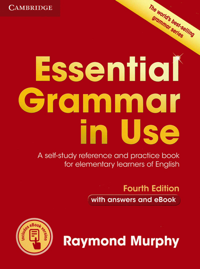 Essential Grammar in Use with answers and eBook (Fourth Edition)