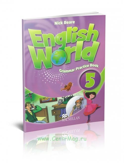 English World. Grammar practice book 5