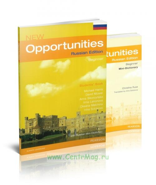 New Opportunities Russian Edition. Beginner. Students' Book + mini dictionary