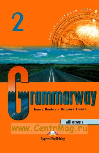 Grammarway 2. Практическое пособие по грамматике английского языка