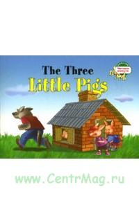 The Three Little Pigs. Три поросенка. (на английском языке)