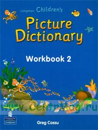 Longman children's Picture dictionary. Workbook 2