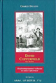David Copperfield. Volume One.