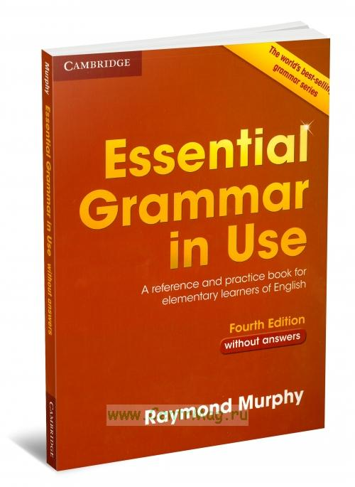 Essential Grammar in Use. Fourth edition (without answers)