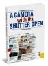 A camera with its Shutter Open: учебное пособие