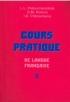 Практический курс французского языка. В II частях (COURS PRATIQUE DE LANGUE FRANQAISE) 8-е издание, исправленное и дополненное