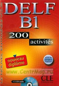 DELF B1. 200 activites + CD