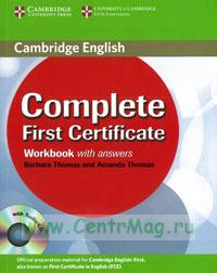 Complete First Certificate. Workbook with answers + CD